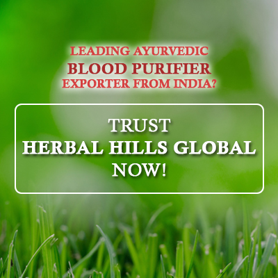 Leading Ayurvedic Blood Purifier Exporter from India? Trust Herbal Hills Global Now!