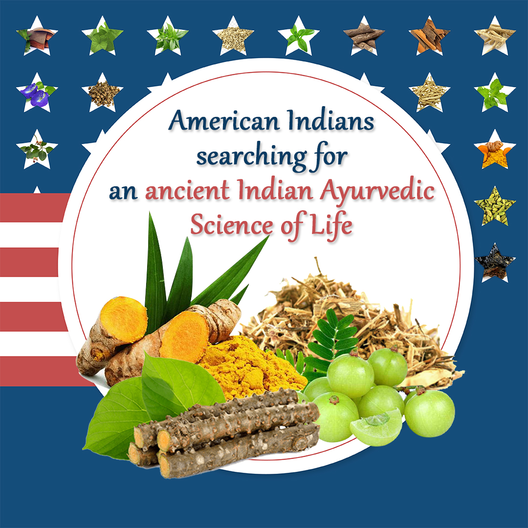 American Indians Searching for an Ancient Indian Ayurvedic Science of Life